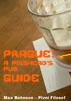 Prague: A Pisshead's Pub Guide